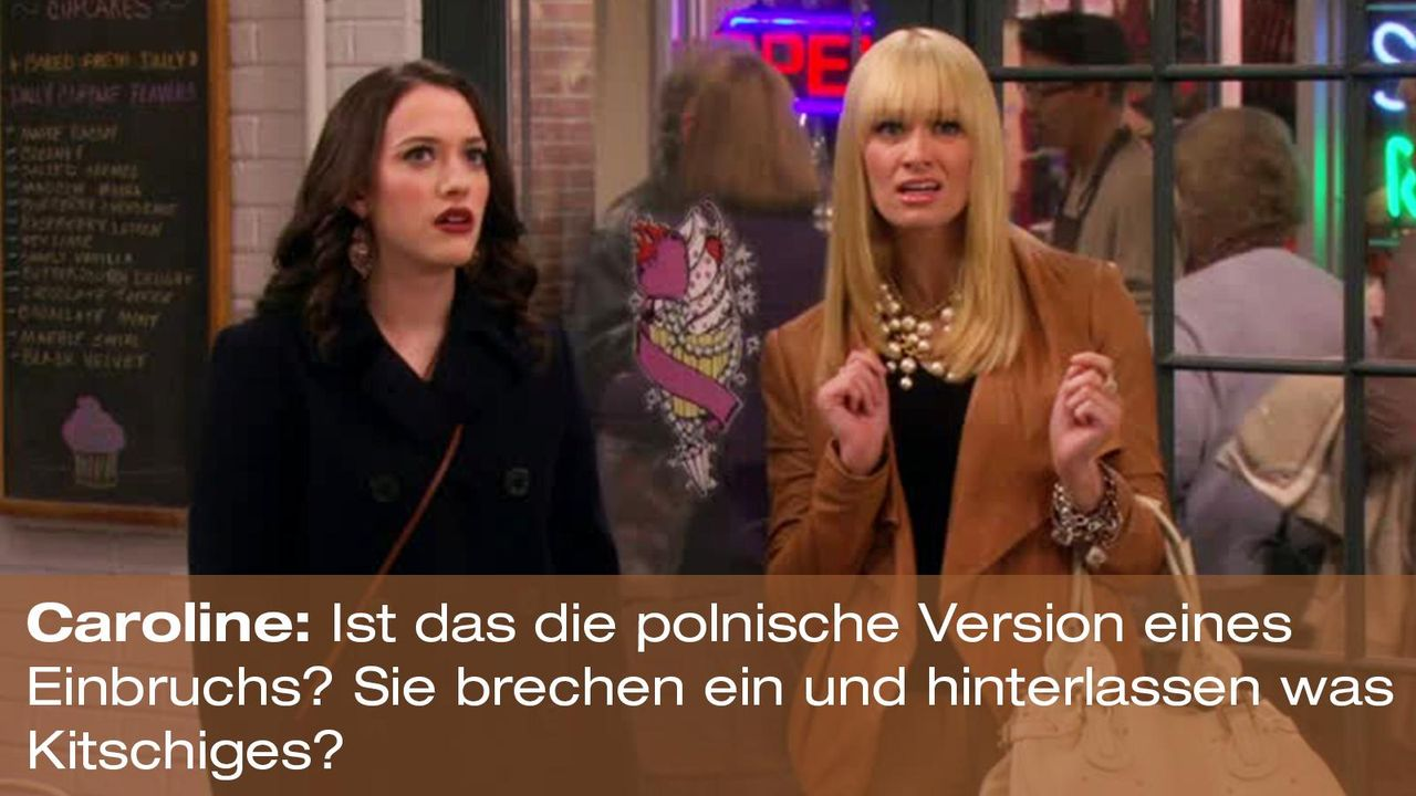 2-broke-girls-zitat-quote-staffel2-episode11-geschaeftspartnerin-caroline-einbruch-warnerpng 1600 x 900 - Bildquelle: Warner Bros. International Television
