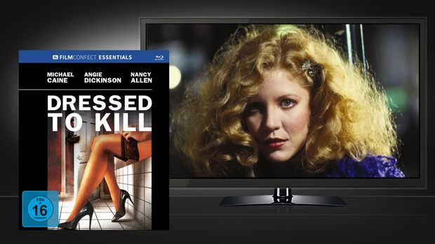 Dressed To Kill Blu-ray Cover und Szenenbild © Filmconfect Home Entertainment...