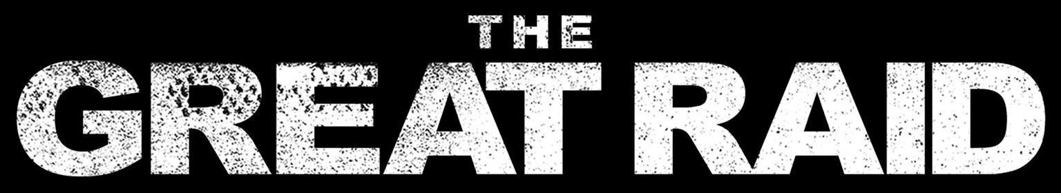 """The Great Raid - Tag der Befreiung - """"The Great Raid"""" - Logo - Bild..."""