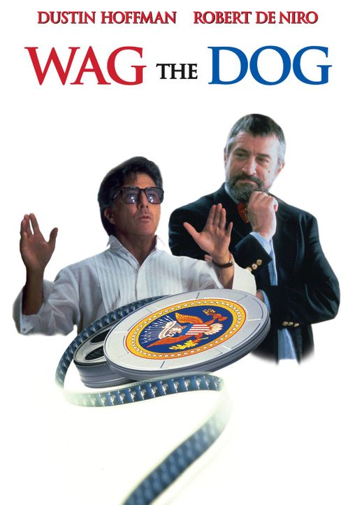 Wag the Dog - Ein hundsgemeiner Trick - Plakatmotiv - Bildquelle: New Line Productions, Inc.