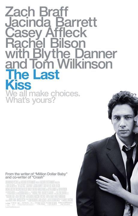 The Last Kiss - Plakatmotiv - Bildquelle: DreamWorks Pictures