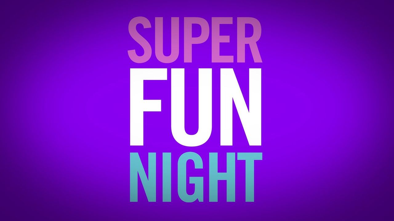 SUPER FUN NIGHT - Logo - Bildquelle: Warner Brothers