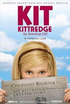 Kit Kittredge - American Girl - KIT KITTREDGE - Plakatmotiv - Bildquelle: War...