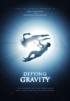 Defying Gravity - Liebe im Weltall - DEFYING GRAVITY - Plakatmotiv - Bildquel...