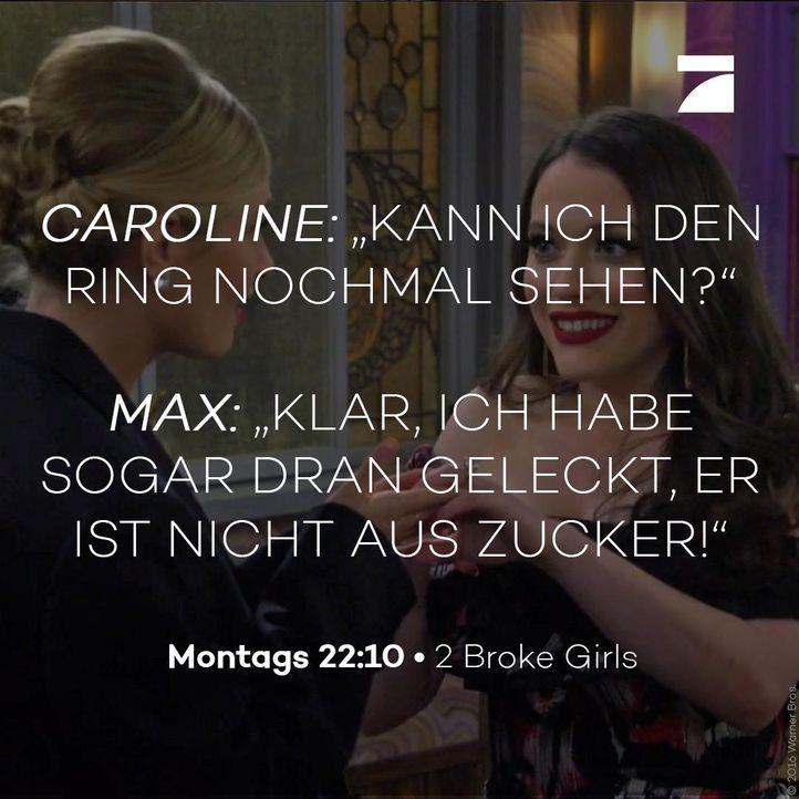 2 Broke Girls - Zitate - Staffel 6 - ProSieben
