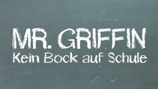 Mr Griffin Kein Bock Auf Schule