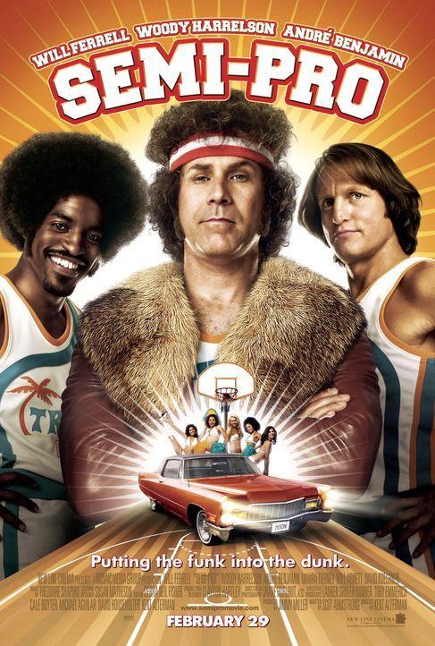 SEMI-PRO - Plakatmotiv - mit (v.l.n.r.) Andre Benjamin, Will Ferrell und Woody Harrelson - Bildquelle: 2008 Warner Brothers