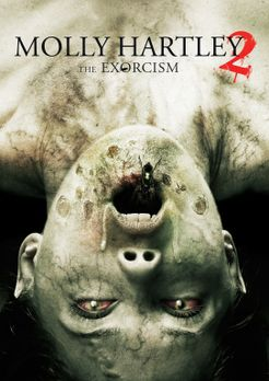 The Exorcism of Molly Hartley - THE EXORCISM OF MOLLY HARTLEY - Plakatmotiv -...