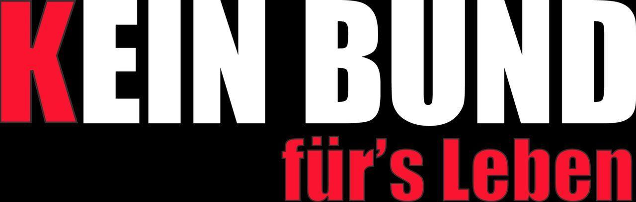 KEIN BUND FÜR'S LEBEN - Logo - Bildquelle: Constantin Film
