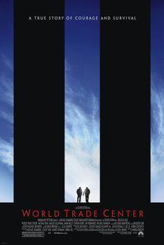 World Trade Center - World Trade Center - Plakatmotiv - Bildquelle: TM &...