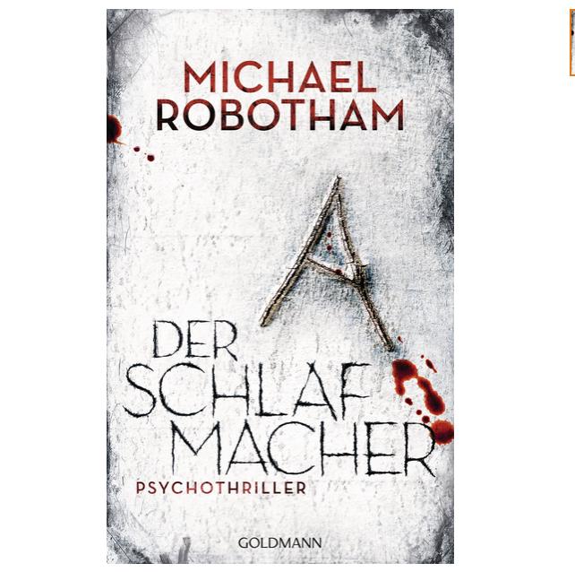 Der Schlafmachervon Michael RobothamEr wiegt dich sanft in den Schlaf, und w... - Bildquelle: Goldmann