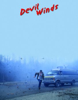 Devil Winds - Devil Winds - Bildquelle: Cinetel Films Inc.