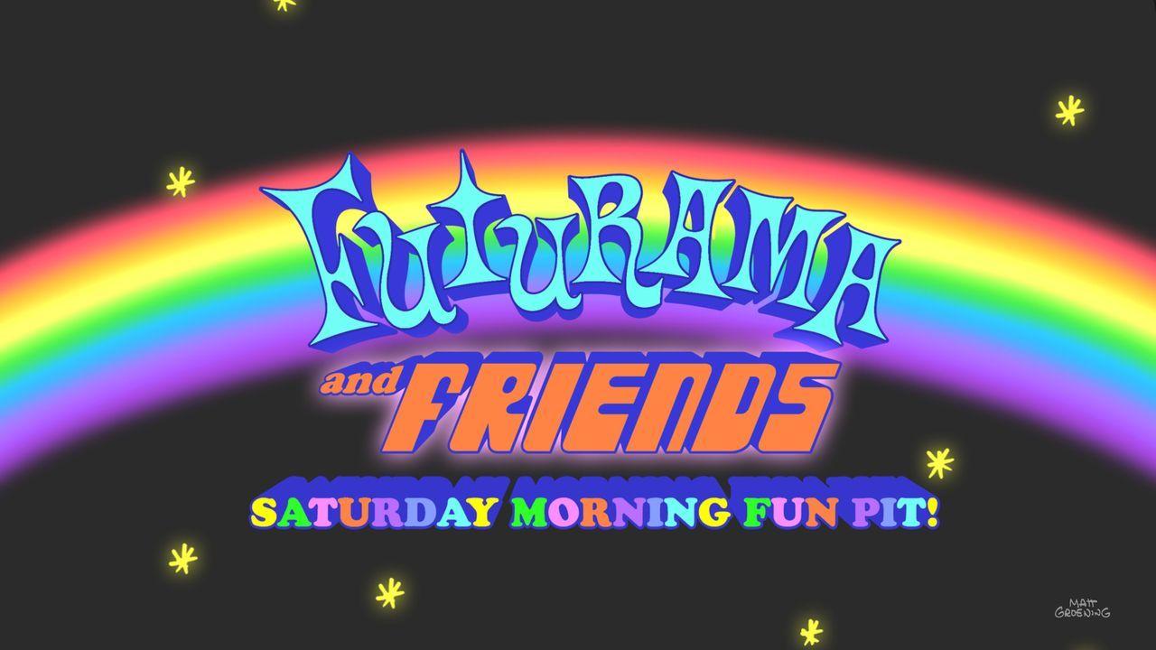 Futurama and Friends Saturday Morning Fun Pit ... - Bildquelle: Twentieth Century Fox Film Corporation. All rights reserved.