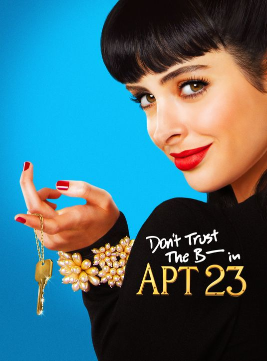 (1. Staffel) - Don't Trust the B**** in Apartment 23 - Artwork - Bildquelle: 2012 American Broadcasting Companies. All rights reserved.