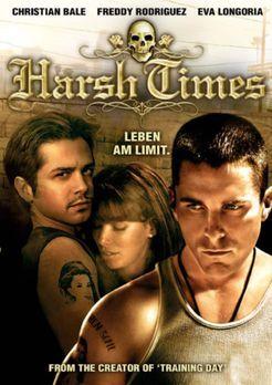 Harsh Times - Leben am Limit - Harsh Times - Plakatmotiv - Bildquelle: 2007 S...