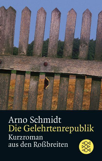 arno-schmidt-die-gelehrtenrepublik-Fischer - Bildquelle: S. Fischer