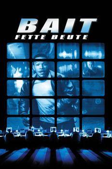 Bait - Fette Beute - Bait - Fette Beute - Plakatmotiv - Bildquelle: Warner Br...