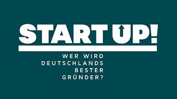 Start up - Wer wird Deutschlands bester Gründer?