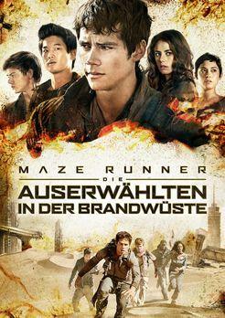 Maze Runner - Die Auserwählten in der Brandwüste - MAZE RUNNER - DIE AUSERWÄH...