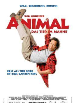 Animal - Das Tier im Manne - Animal - Das Tier im Manne mit Rob Schneider ......