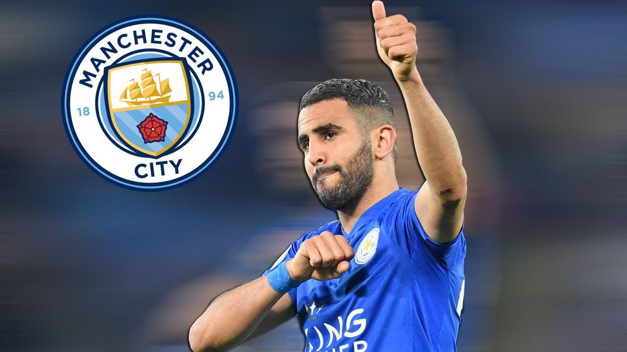 Riyad Mahrez (Zugang Manchester City) - Bildquelle: getty