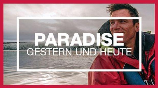 Paradiese gestern und heute kabel eins doku for Spiegel tv programm gestern