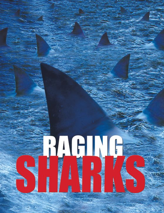 Raging Sharks - Plakatmotiv - Bildquelle: 2004 Sharky Productions A.V.V.  All Rights Reserved.