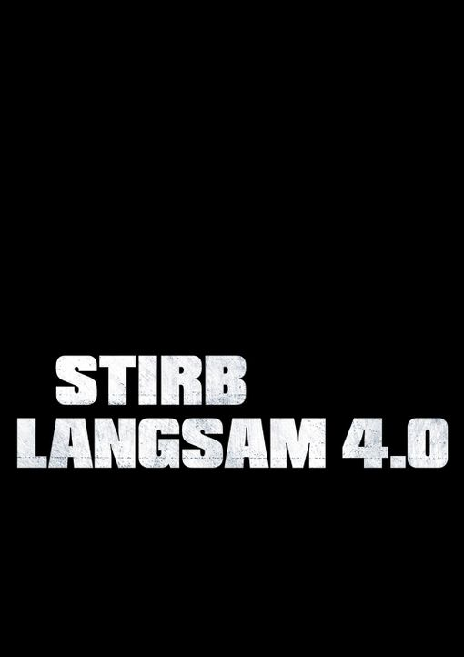 STIRB LANGSAM 4.0 - Logo - Bildquelle: Frank Masi 2007 Twentieth Century Fox Film Corporation.  All rights reserved.