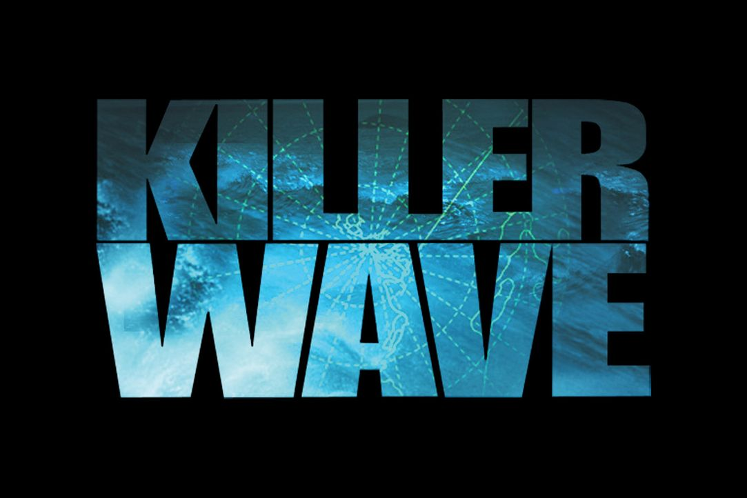 Killer Wave - Die Todeswelle - Bildquelle: 2006 RHI Entertainment Distribution, LLC