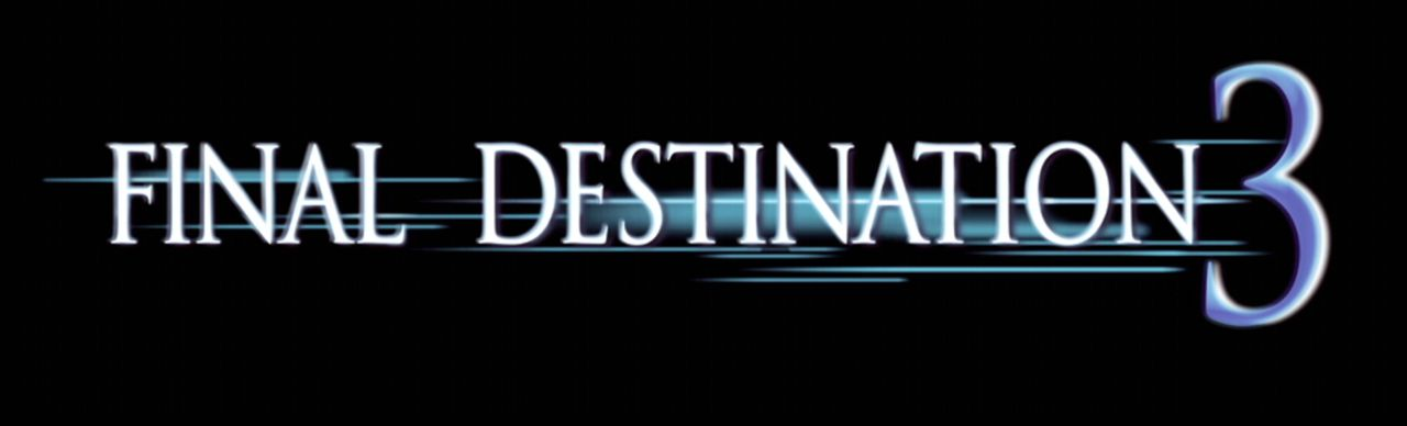 FINAL DESTINATION 3 - Logo - Bildquelle: 2005   Warner Brothers