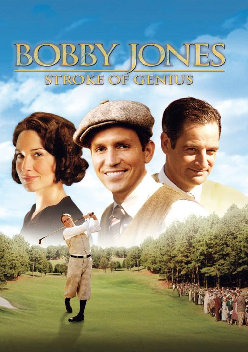 Bobby Jones, Stroke of Genius - Plakat - Bildquelle: 2003 Bobby Jones Film, LLC. All Rights Reserved.
