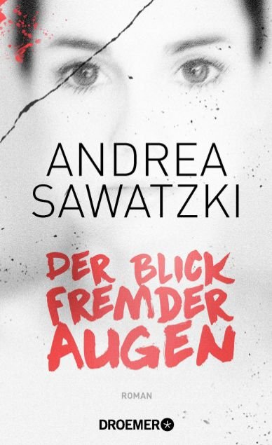 andrea-sawatzki-der-blick-fremder-augen