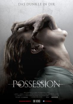 Possession - Das Dunkle in dir - POSSESSION - DAS DUNKLE IN DIR - Plakatmotiv...