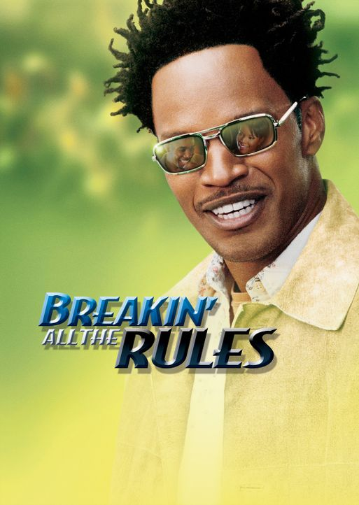 Breakin' all the rules - Plakatmotiv - Bildquelle: 2006 Sony Pictures Television International.