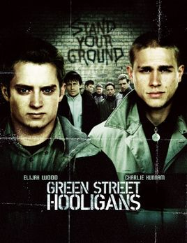 Hooligans - Hooligans mit Elljah Wood, l. und Charlie Hunnam, r. - Bildquelle...