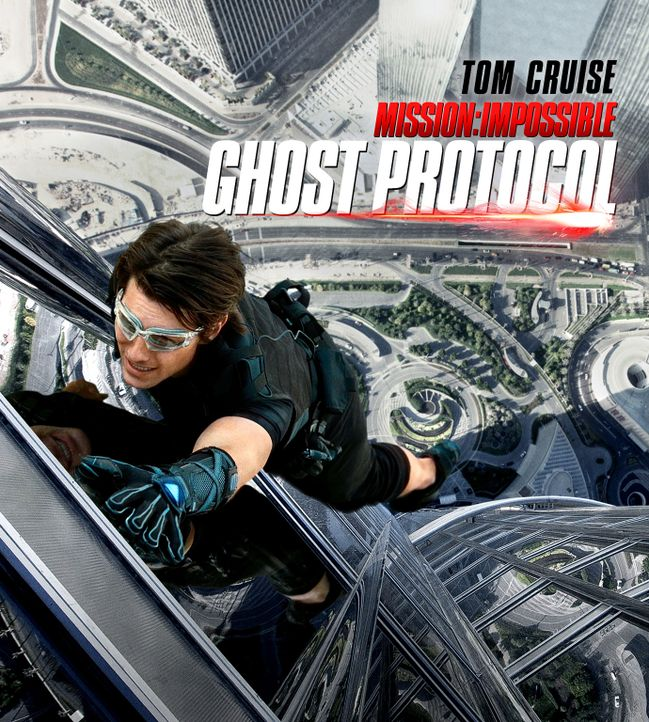 """Mission Impossible - Phantom Protokoll"" - Plakatmotiv - Bildquelle: 2011 Paramount Pictures.  All Rights Reserved."