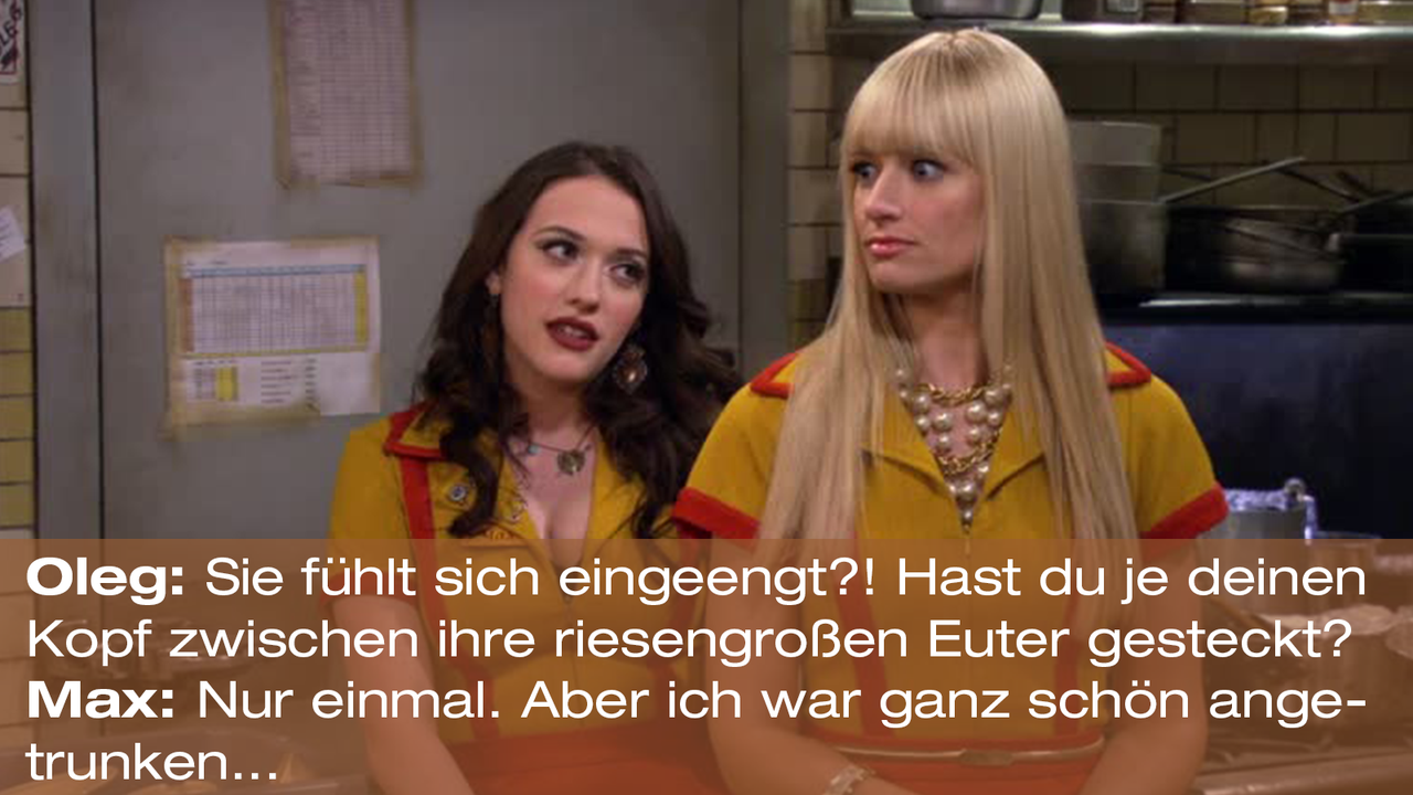 2-Broke-Girls-Zitat-Quote-Staffel2-Episode24-Das-Chancen-Fenster-7-Warner