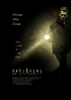 Die Herrschaft der Schatten - VANISHING ON 7TH STREET - Plakat - Bildquelle:...