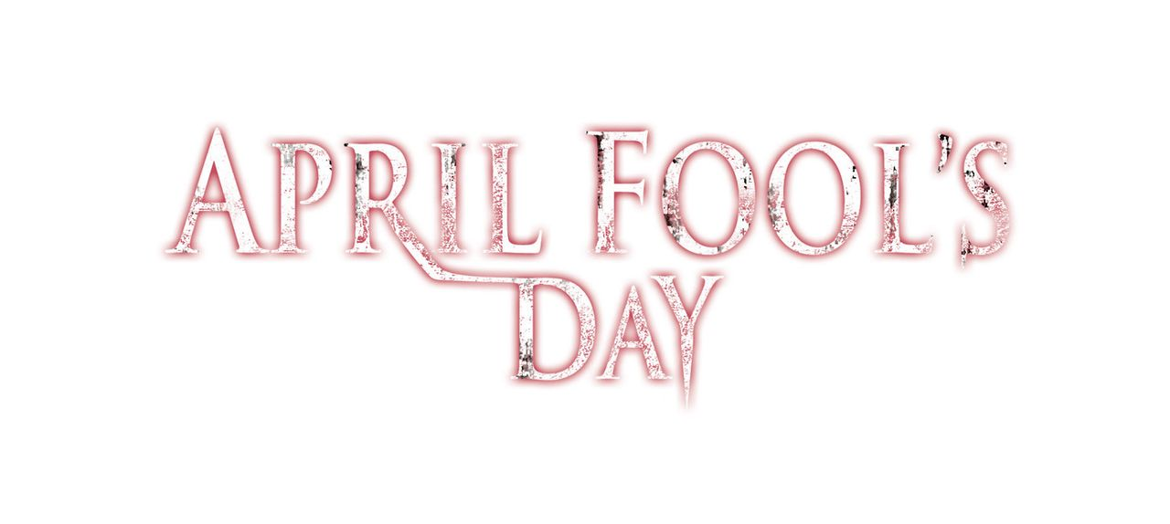 April Fool's Day - Originaltitellogo - Bildquelle: 2008 360 Pictures LLC. All Rights Reserved.