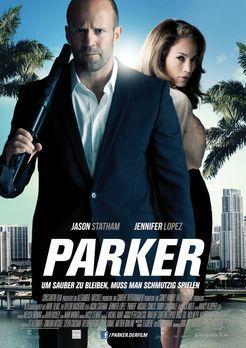 Parker - PARKER - Plakatmotiv - Bildquelle: Jack English 2013 Constantin Film...