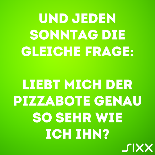 Visual Statements: Pizzabote - Bildquelle: sixx