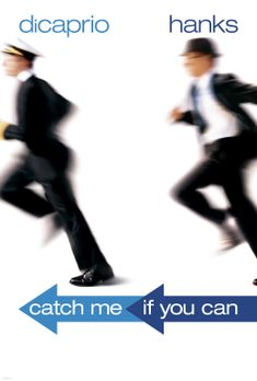 Catch Me If You Can - Catch Me If You Can mit Leonardo DiCaprio, l. und Tom H...