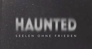 Haunted Seelen ohne Frieden