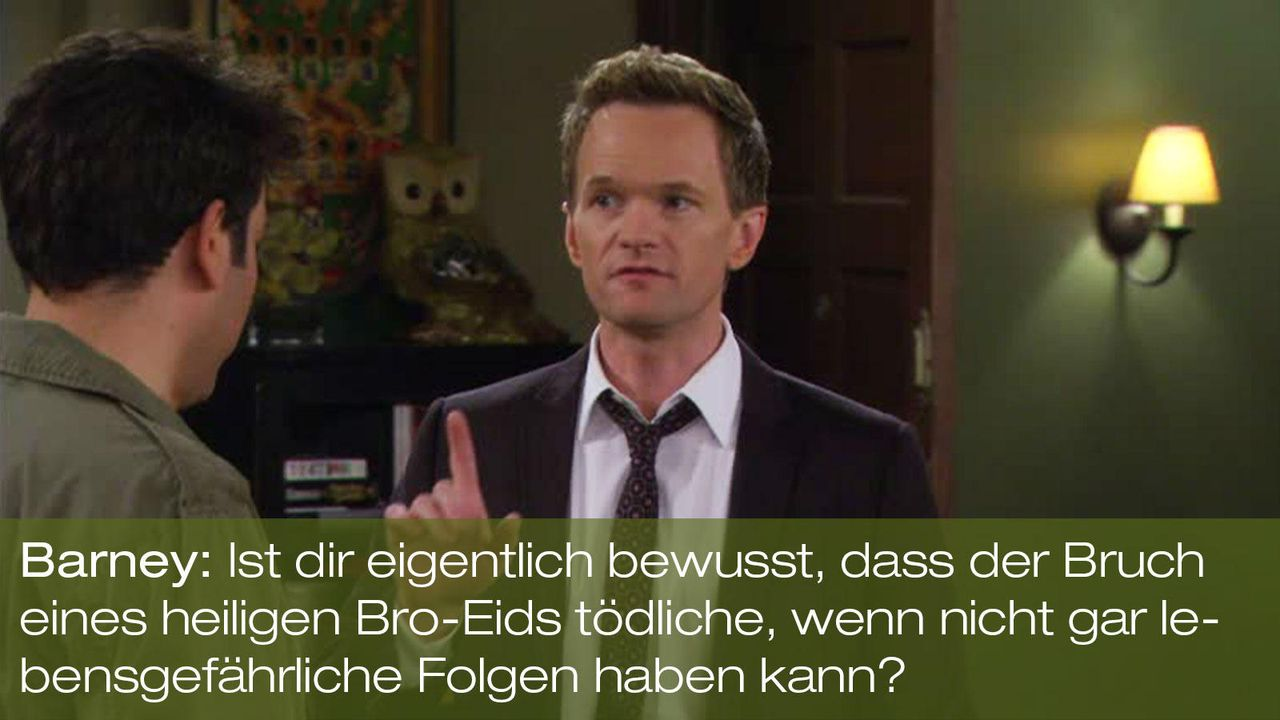 how-i-met-your-mother-zitat-episode-19-bro-code-barney-folgen-foxjpg 1600 x 900 - Bildquelle: Fox