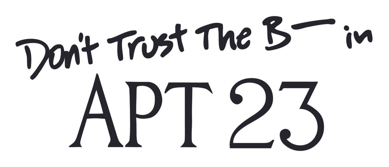 (1. Staffel) - Don't Trust the B**** in Apartment 23 - Logo - Bildquelle: 2012 American Broadcasting Companies. All rights reserved.