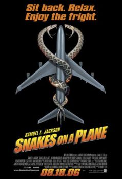 Snakes on a Plane - SNAKES ON A PLANE - Plakatmotiv - Bildquelle: Warner Brot...