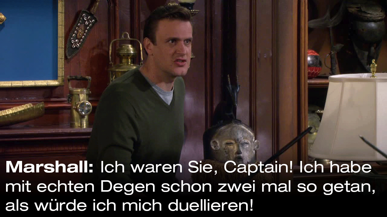how i met your mother sprüche englisch