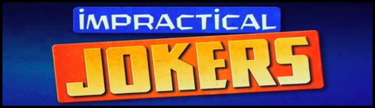 (1. Staffel) - IMPRACTICAL JOKERS - DIE LACHFLASHER! - Logo - Bildquelle: 1900 Warner Bros.