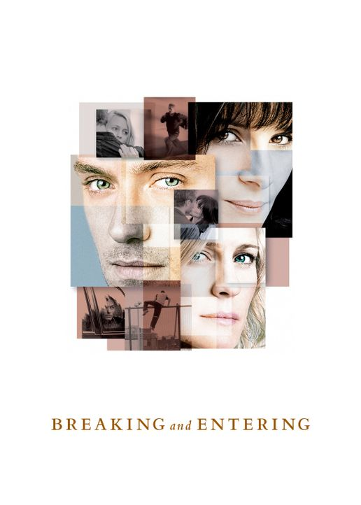 Breaking & Entering - Einbruch und Diebstahl - Plakatmotiv - Bildquelle: Miramax Films.  All Rights Reserved.