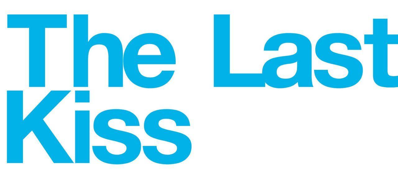 The Last Kiss - Logo - Bildquelle: DreamWorks Pictures